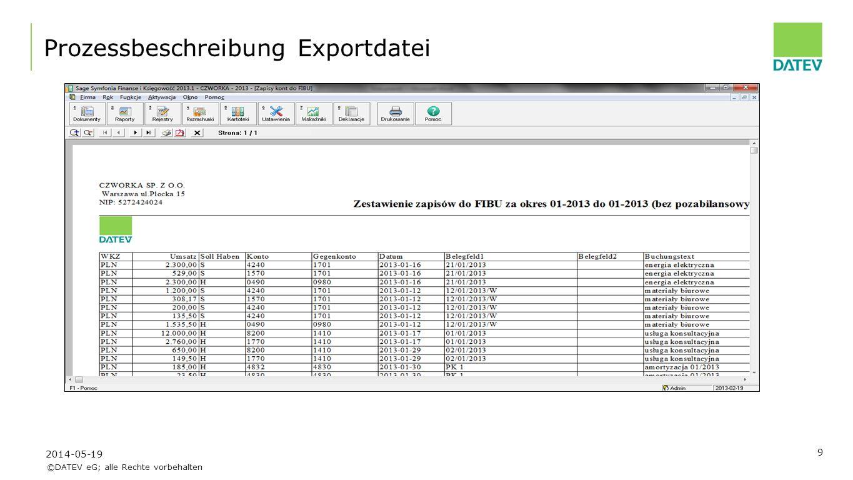 ©DATEV eG; alle Rechte vorbehalten 9 Prozessbeschreibung Exportdatei 2014-05-19