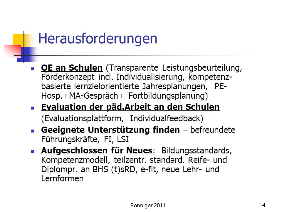Herausforderungen QE an Schulen (Transparente Leistungsbeurteilung, Förderkonzept incl.