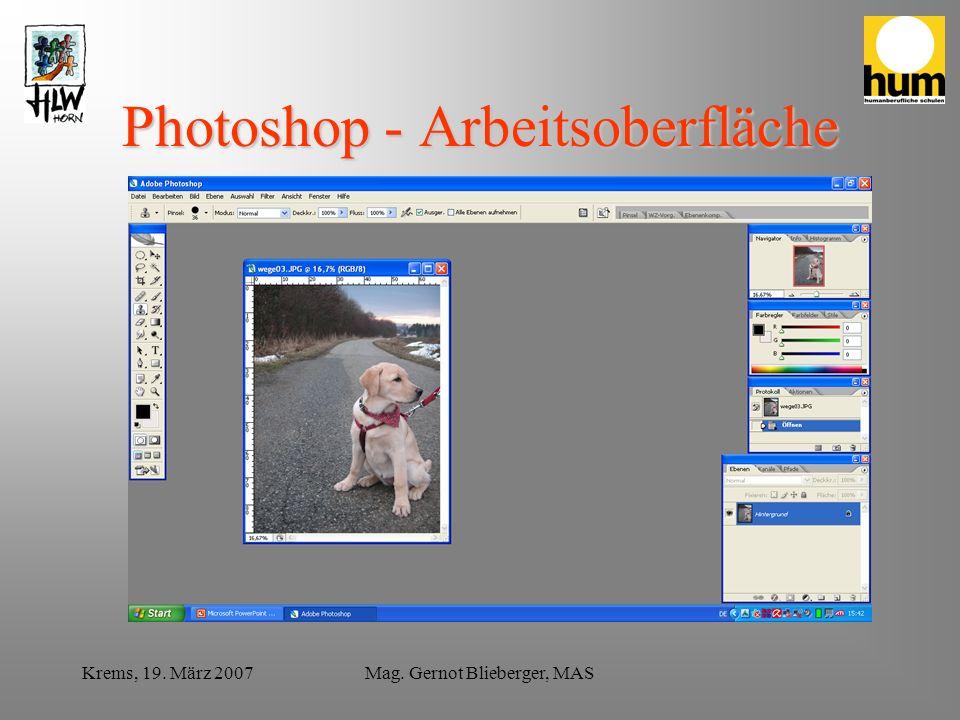 Krems, 19. März 2007Mag. Gernot Blieberger, MAS Dateiformate.psd.jpg.tif.bmp.raw