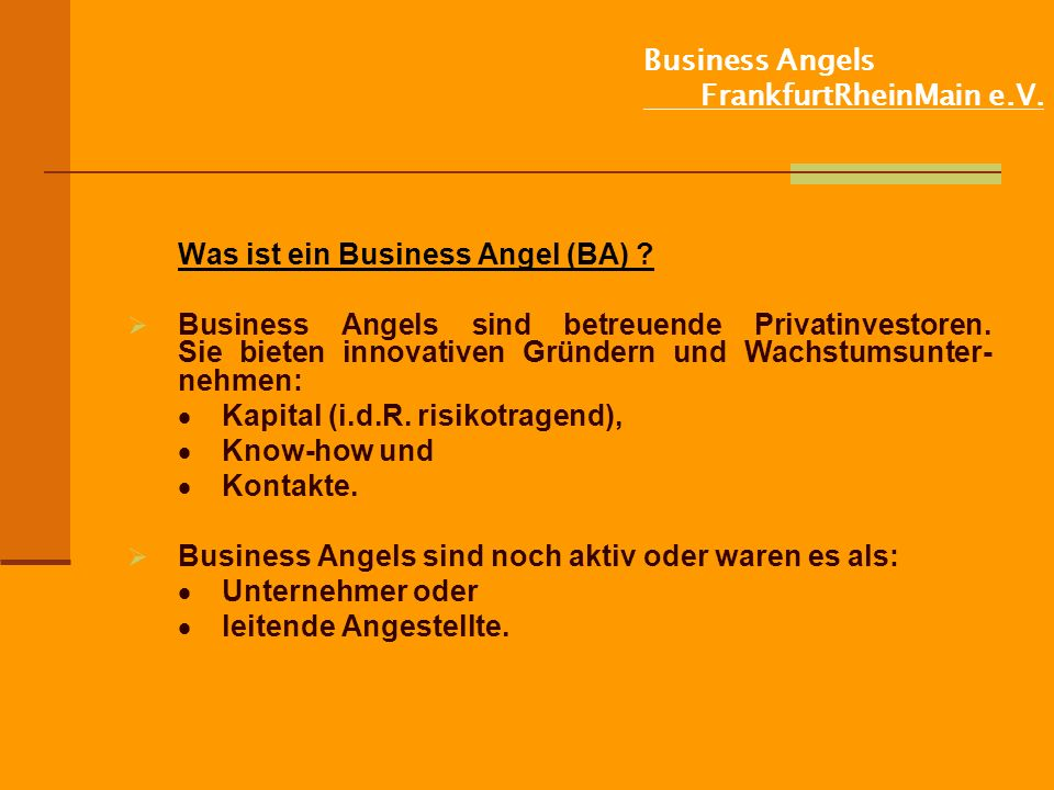 Business Angels FrankfurtRheinMain e.V.Was ist ein Business Angel (II).