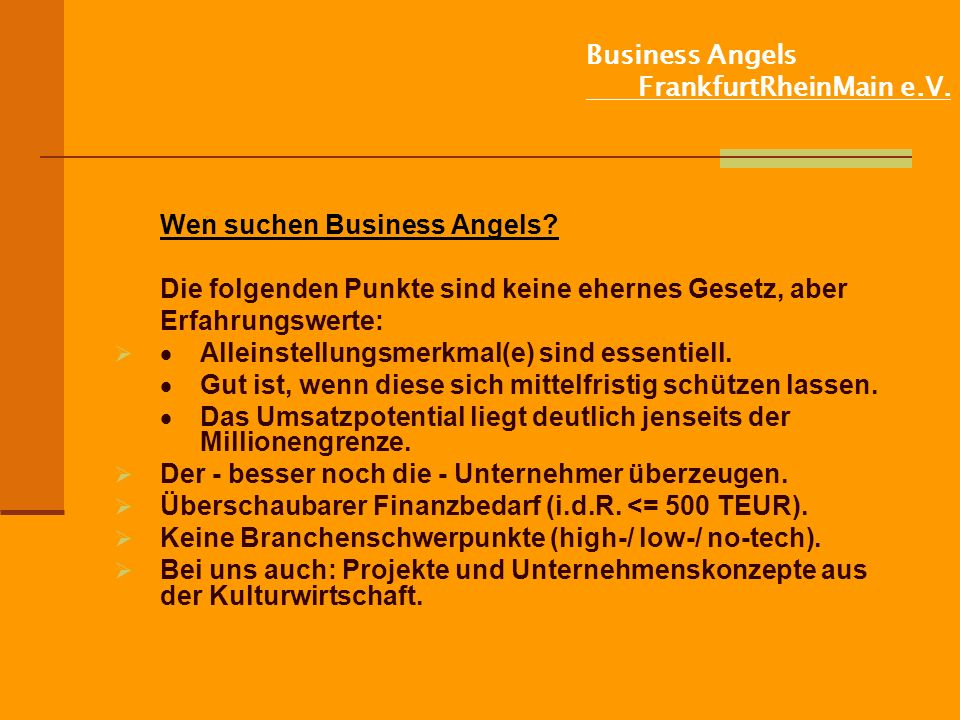 Business Angels FrankfurtRheinMain e.V.Wen suchen Business Angels.