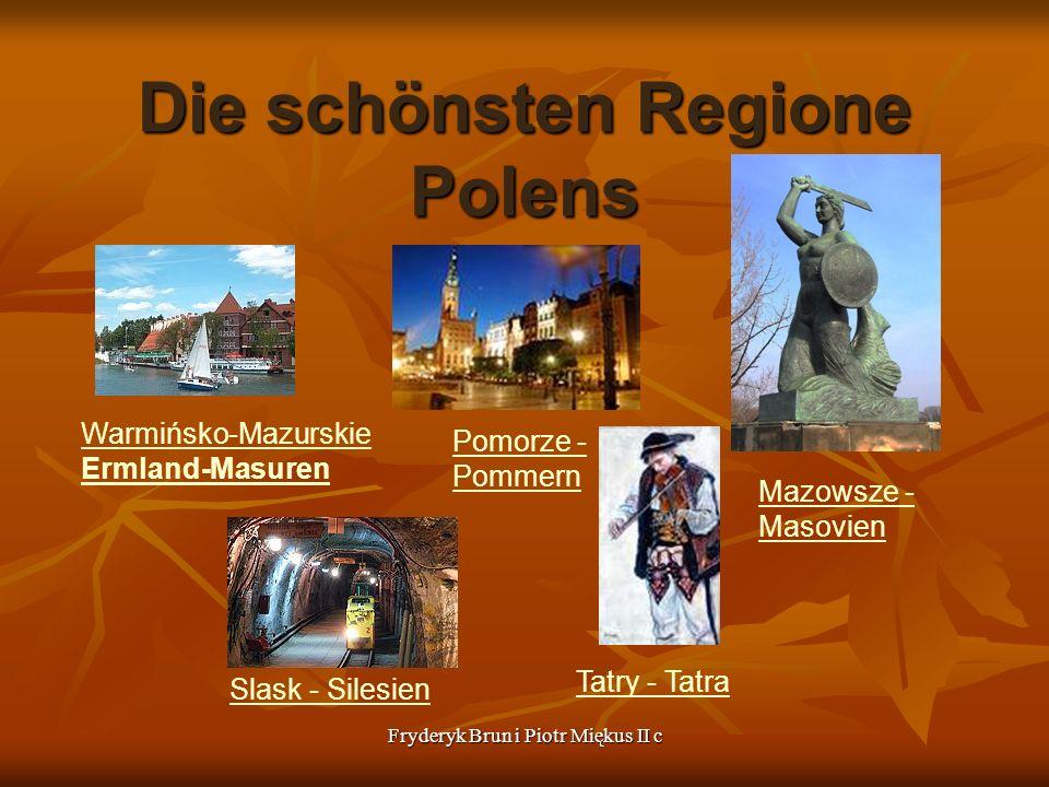 Fryderyk Brun i Piotr Miękus II c Die schönsten Regione Polens Warmińsko-Mazurskie Ermland-Masuren Pomorze - Pommern Mazowsze - Masovien Tatry - Tatra
