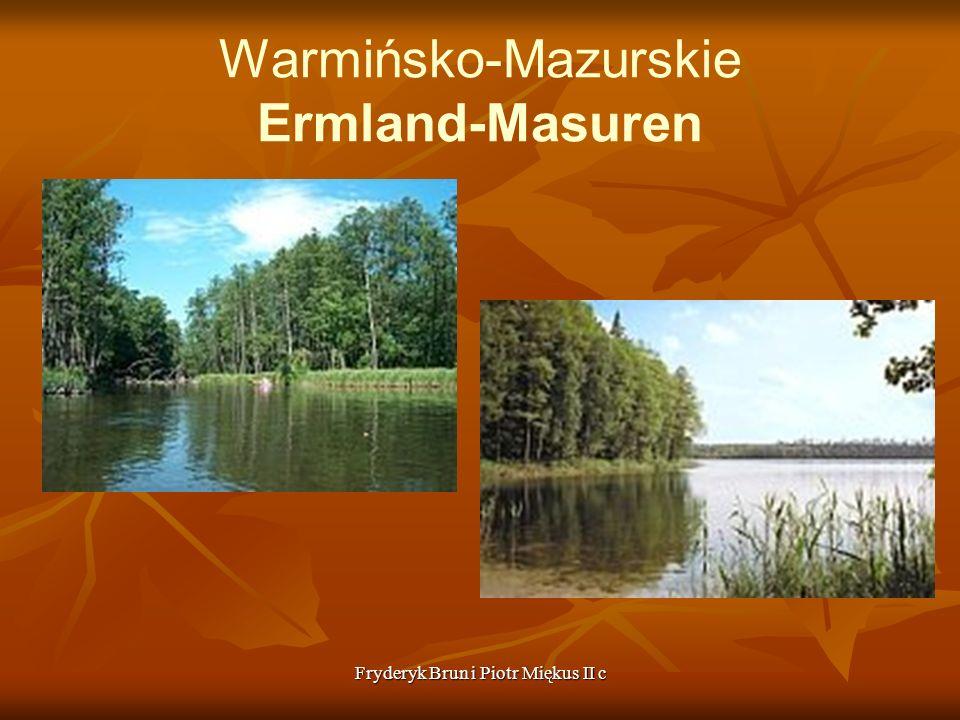 Fryderyk Brun i Piotr Miękus II c Warmińsko-Mazurskie Ermland-Masuren