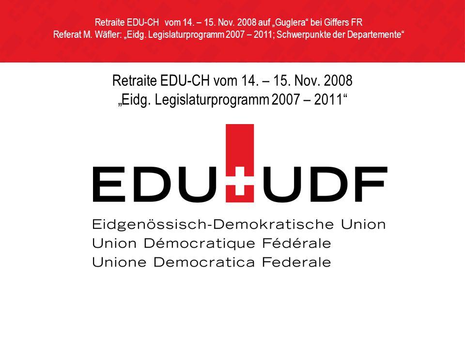 Retraite EDU-CH vom 14. – 15. Nov. 2008 Eidg.