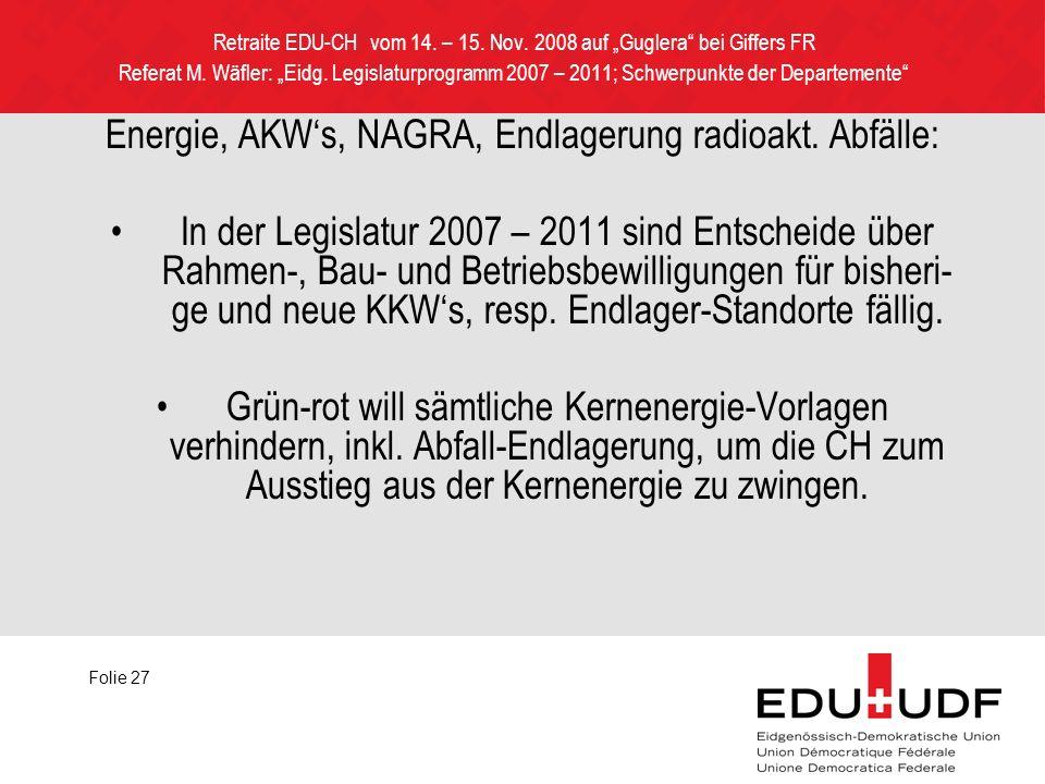 Retraite EDU-CH vom 14. – 15. Nov. 2008 auf Guglera bei Giffers FR Referat M.