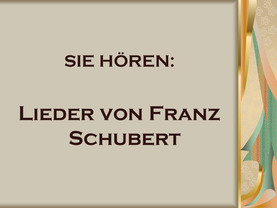 SIE HÖREN: Lieder von Franz Schubert