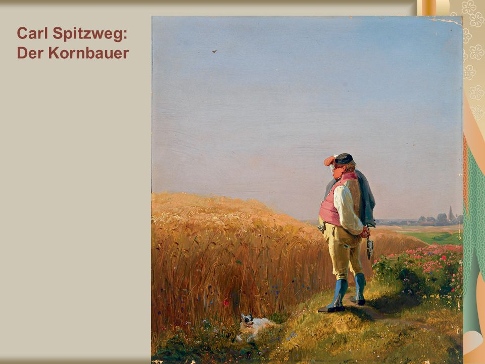 Carl Spitzweg: Der Kornbauer