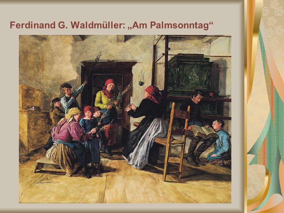 Ferdinand G. Waldmüller: Am Palmsonntag