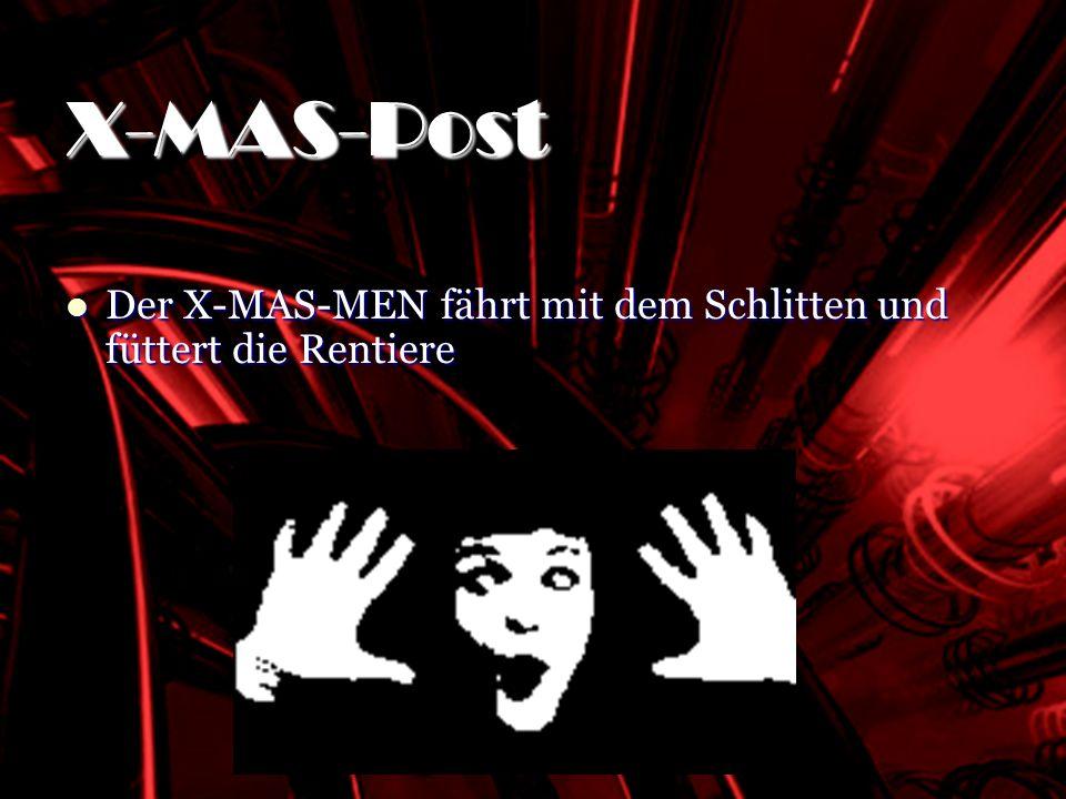 SHOCKING RED Der X-MAS-MEN fährt mit dem Schlitten und füttert die Rentiere Der X-MAS-MEN fährt mit dem Schlitten und füttert die Rentiere X-MAS-Post