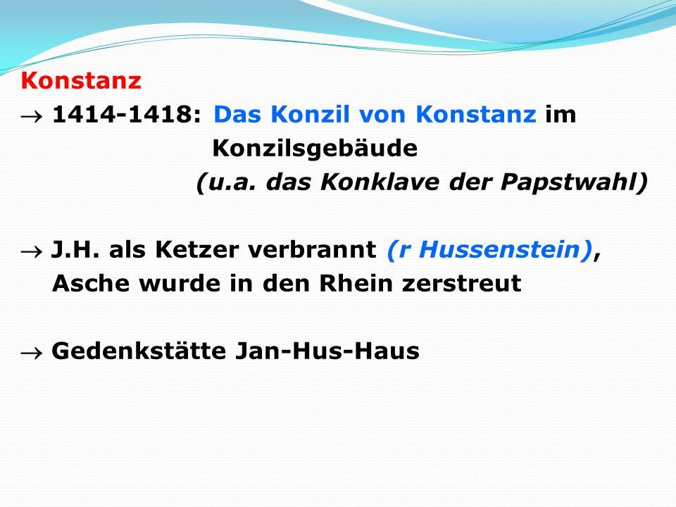 Konstanz 1414-1418: Das Konzil von Konstanz im Konzilsgebäude (u.a.
