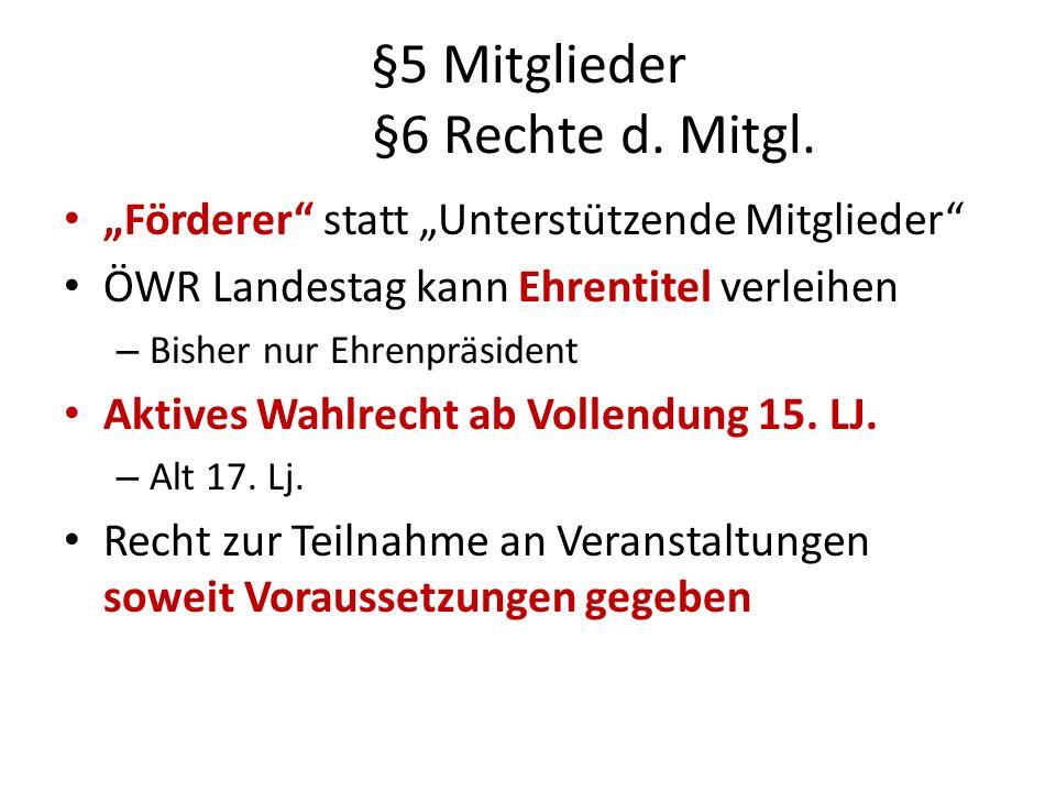 §5 Mitglieder §6 Rechte d. Mitgl.