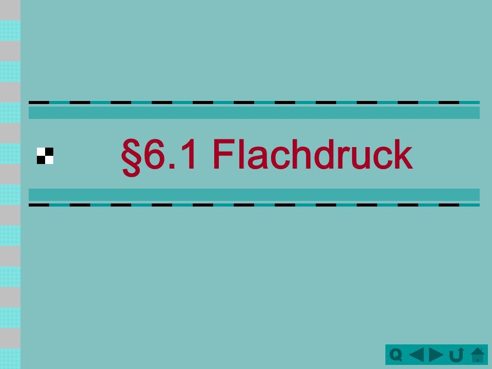 Q §6.1 Flachdruck