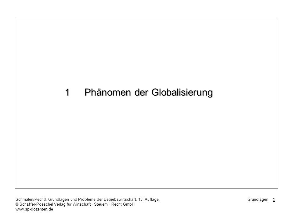 3 Schmalen/Pechtl, Grundlagen und Probleme der Betriebswirtschaft, 13.