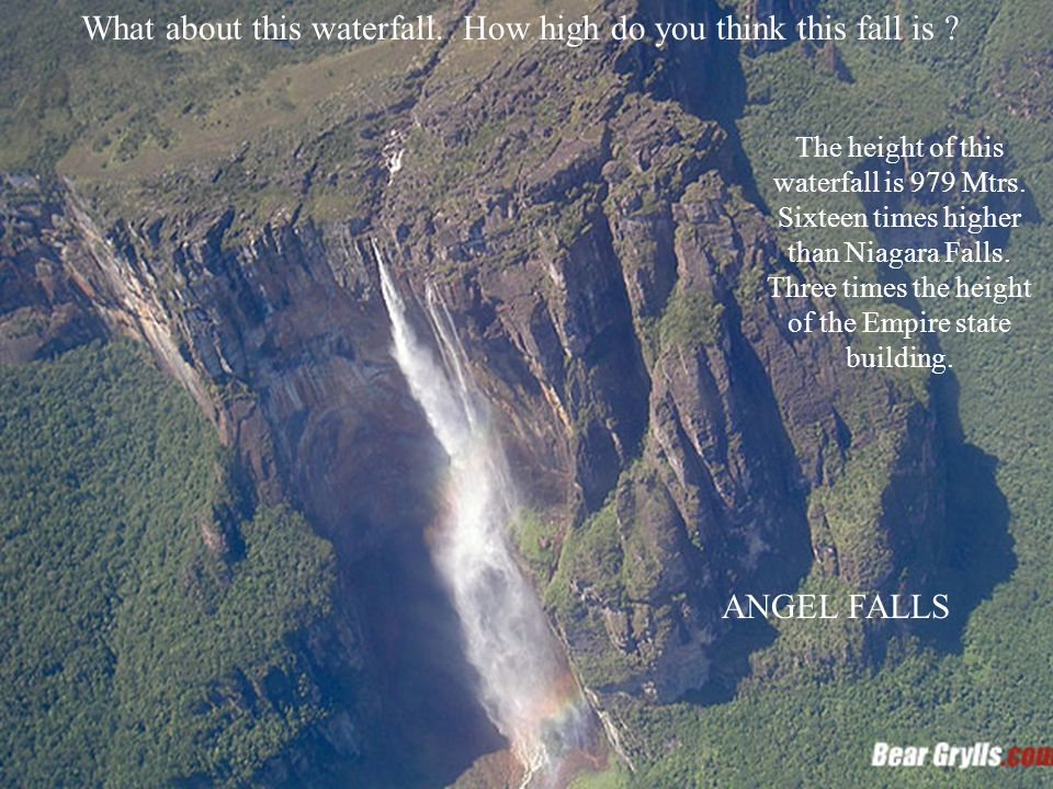 Angel Falls Indigenous name: Kerepakupay Vená Angel Falls is the world s highest free-falling, freshwater waterfall at 979 m (3,212 ft), with an uninterrupted drop of 807 m (2,648 ft), located in the Canaima National Park, Venezuela.