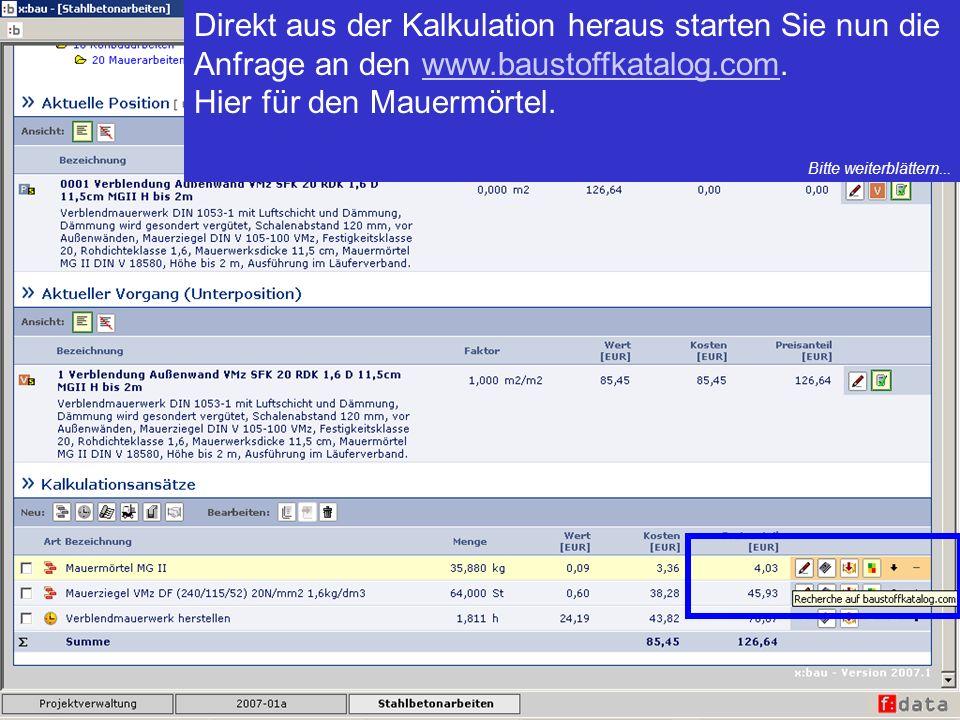 Direkt aus der Kalkulation heraus starten Sie nun die Anfrage an den www.baustoffkatalog.com.www.baustoffkatalog.com Hier für den Mauermörtel.