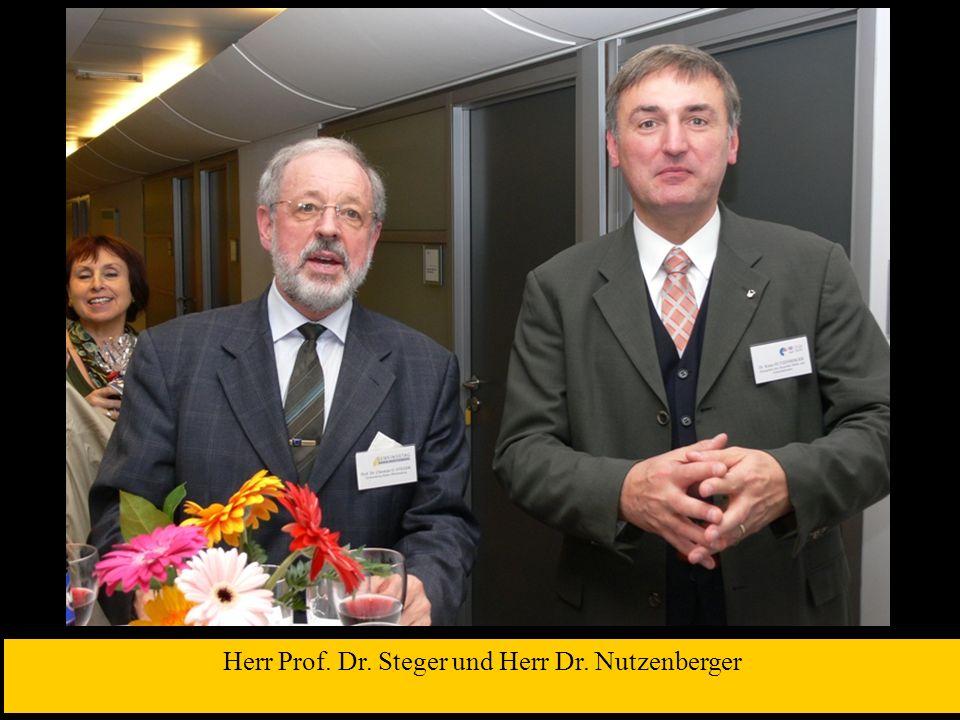 Herr Prof. Dr. Steger und Herr Dr. Nutzenberger