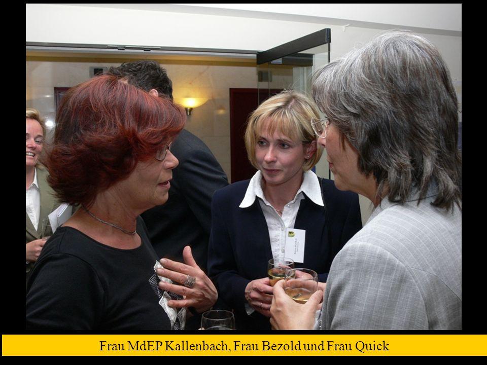 Frau MdEP Kallenbach, Frau Bezold und Frau Quick