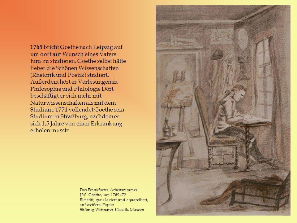 1765 bricht Goethe nach Leipzig auf um dort auf Wunsch eines Vaters Jura zu studieren. Goethe selbst hätte lieber die Schönen Wissenschaften (Rhetorik