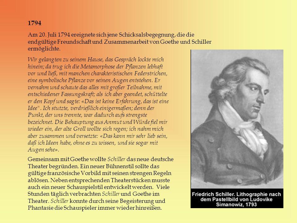 1794 Am 20. Juli 1794 ereignete sich jene Schicksalsbegegnung, die die endgültige Freundschaft und Zusammenarbeit von Goethe und Schiller ermöglichte.