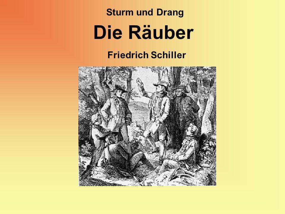 Friedrich Schiller Die Räuber Sturm und Drang