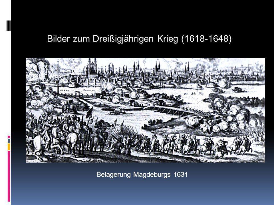 Überfall und Plünderung eines Dorfes 1633 Bilder zum Dreißigjährigen Krieg (1618-1648)