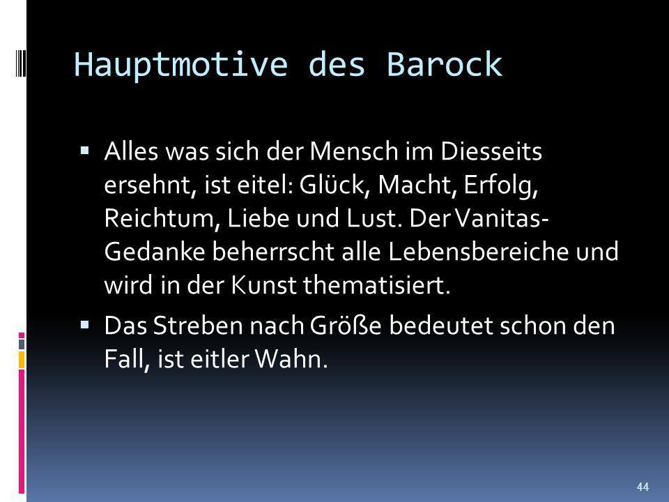 Wichtige Autoren und Werke dieser Zeit: Martin Opitz (1597-1639): Buch von der deutschen Poeterey Andreas Gryphius (1616-1664): Sonette Hans Jakob Chr