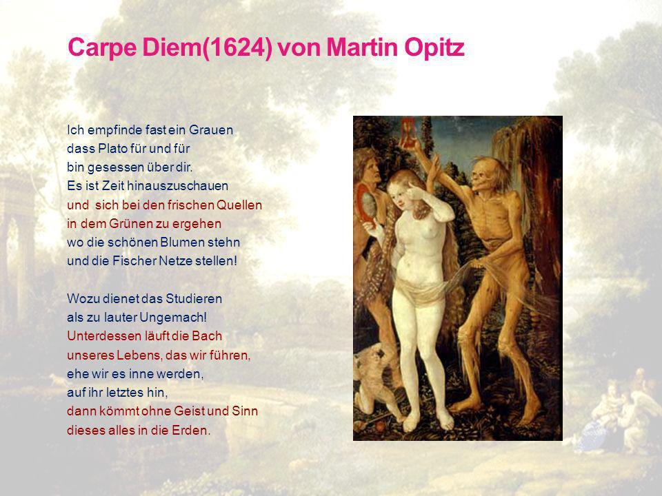 Martin Opitz (1597 - 1639) Dt. Dichter, setzte sich für die Schaffung einer dt. Nationalliteratur ein. Er schrieb Lehrgedichte und gab im Buch von der