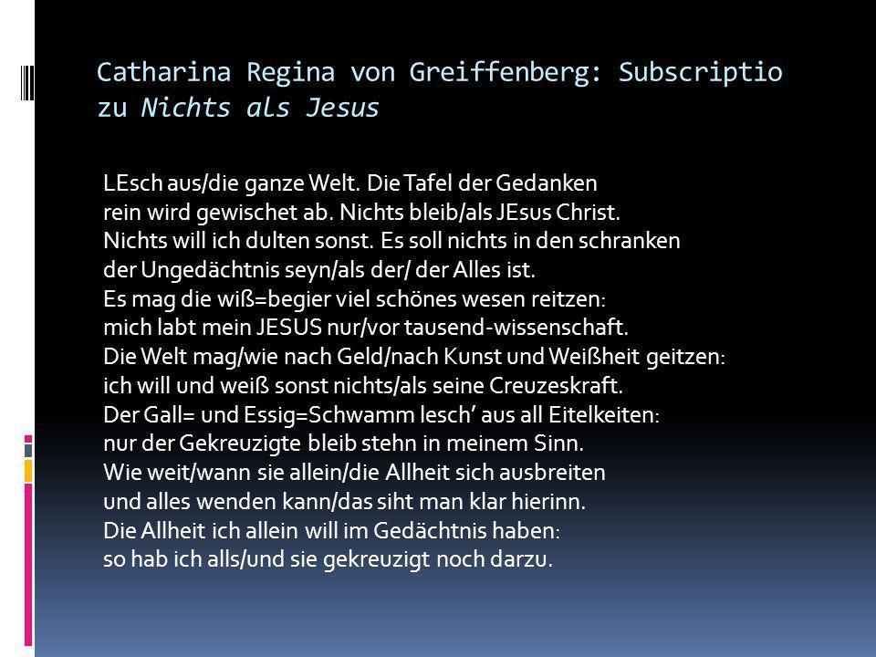 Catharina Regina von Greiffenberg Geboren 1633 auf dem niederösterreichischen Schloss Seisenegg Nach einem mythischen Erlebnis in ihrer Kindheit wollt