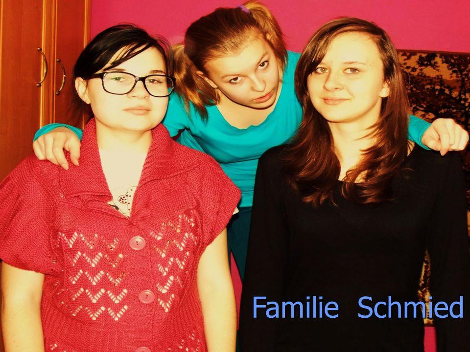 Familie Schmied Familie Schmied