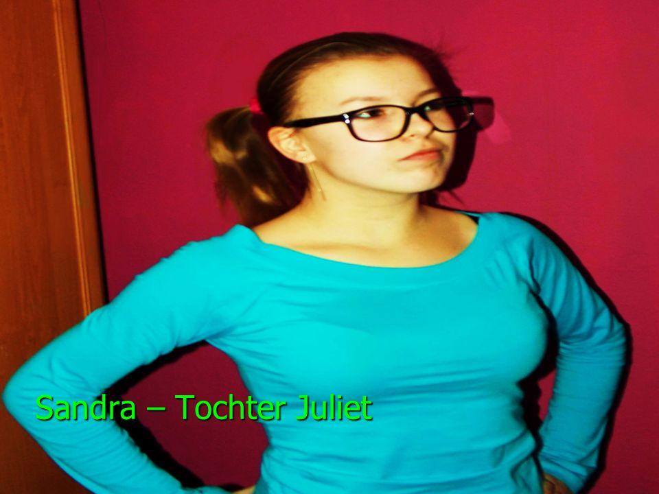 Sandra – Tochter Juliet