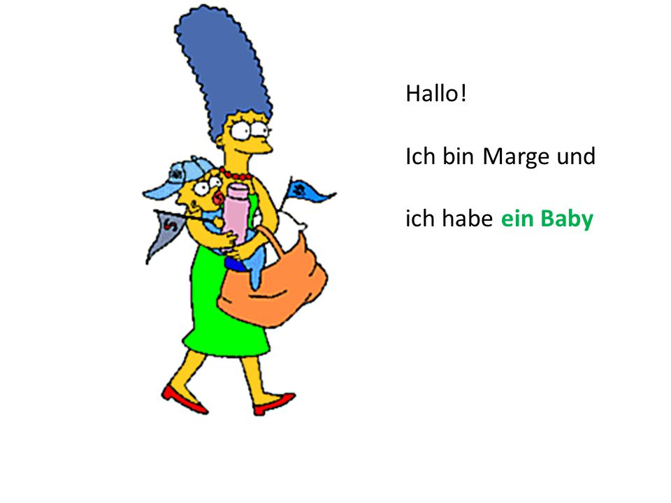 Hallo! Ich bin Marge und ich habe ein Baby