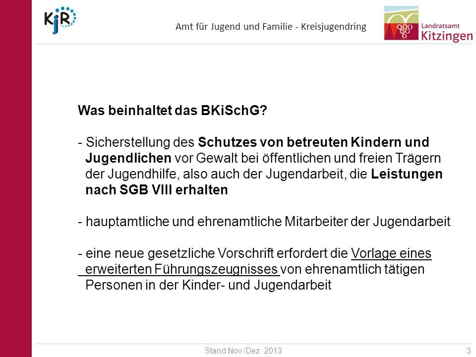 Amt für Jugend und Familie - Kreisjugendring Stand Nov./Dez. 201314 ….