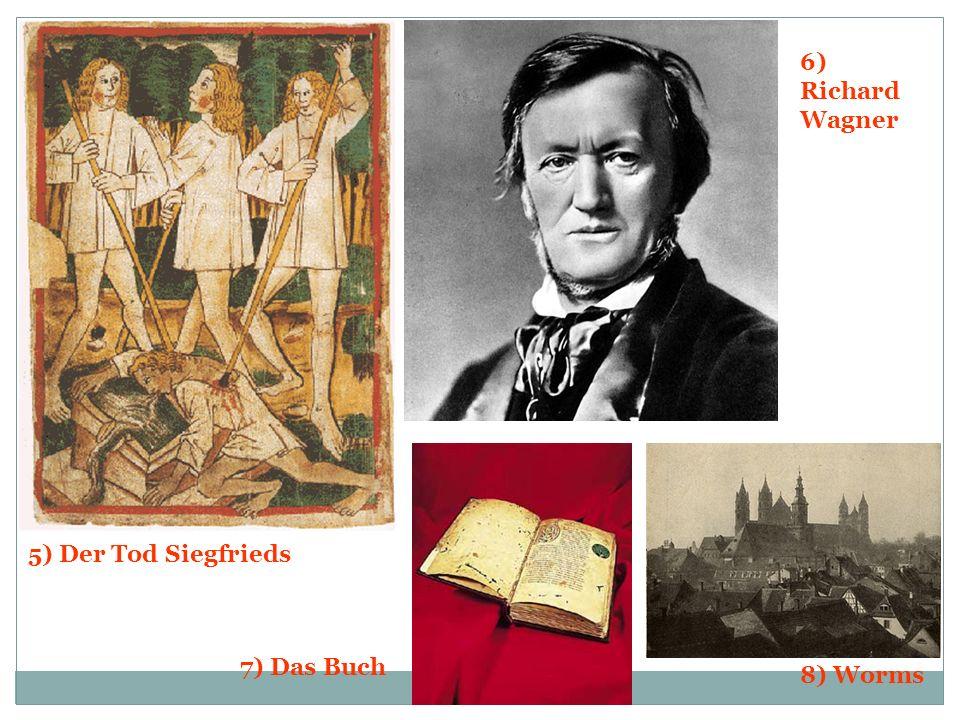 Bilder 1) Etzel2) Hagen von Tronje 3) Nibelungen- hort 4) Kriemhild