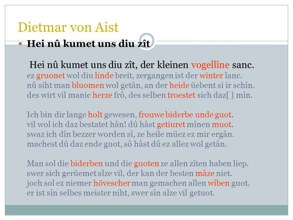 53 Dietmar von Eist Aus einem Geschlecht in Oberösterreich nahe der Mündung der Enns in die Donau, 2. H. 12. Jh. Überliefert: 16 Lieder mit 42 Strophe