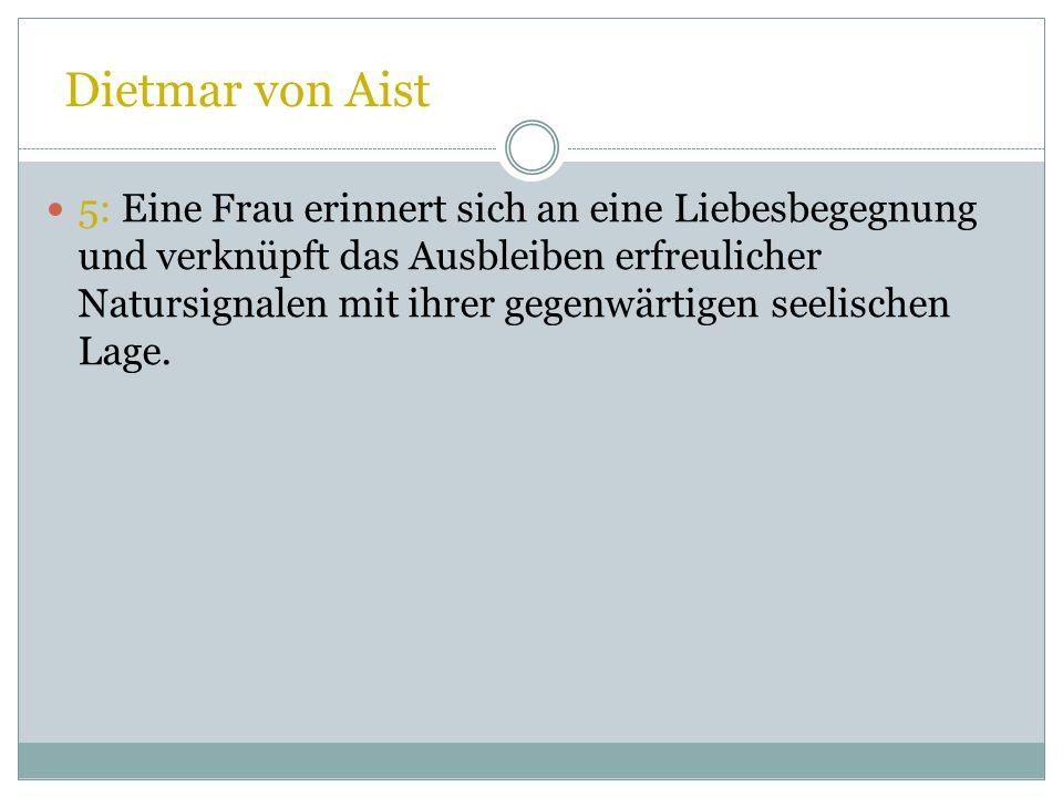 Dietmar von Aist 3: Ein Ich spricht sich in einer sangspruchartigen LehrStrophe für die Liebe zu den biderben und guoten aus. Er lehnt Prahlerei mit