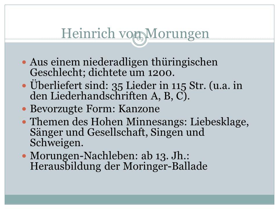 68 Heinrich von Morungen Traumbild (?): Der Sänger und die Dame Aus: Codex Manesse, Zürich, um 1320