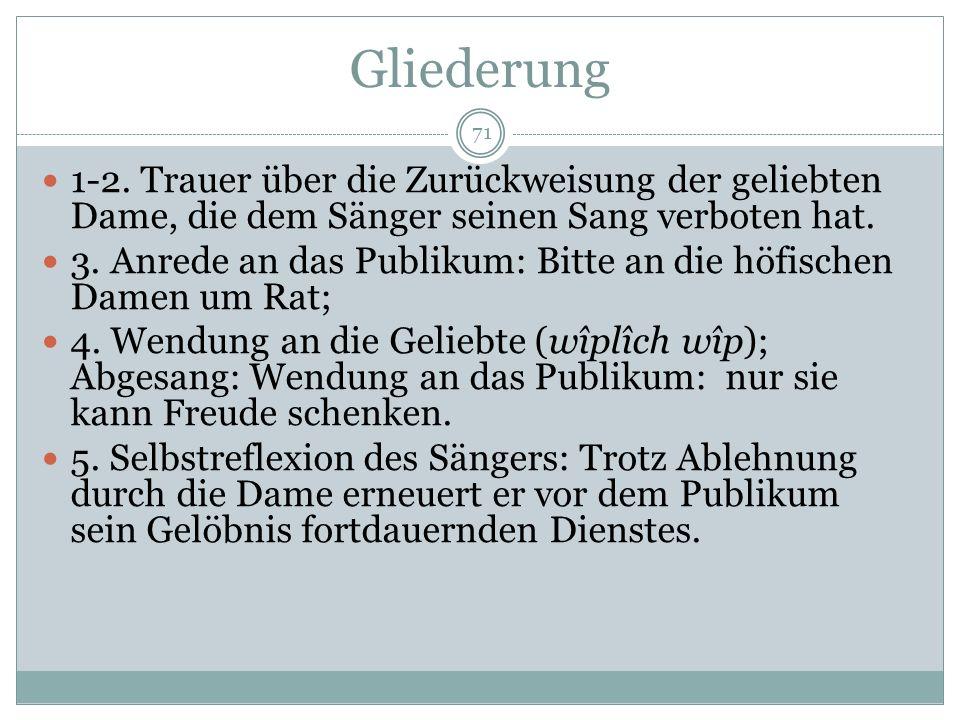 Kanzone Wichtige mittelhochdeutsche Termini: wort = Text wîse = Melodie dôn = Bauform + Melodie einer Strophe daz liet = Bezeichnung für Strophe diu l