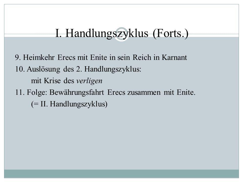 82 I. Handlungszyklus 1. Artushof: Jagd auf den weißen Hirsch (Côtume Brauch); zeitgleich: Ausritt Der Königin in Begleitung Erecs. 2. Geißelhieb des
