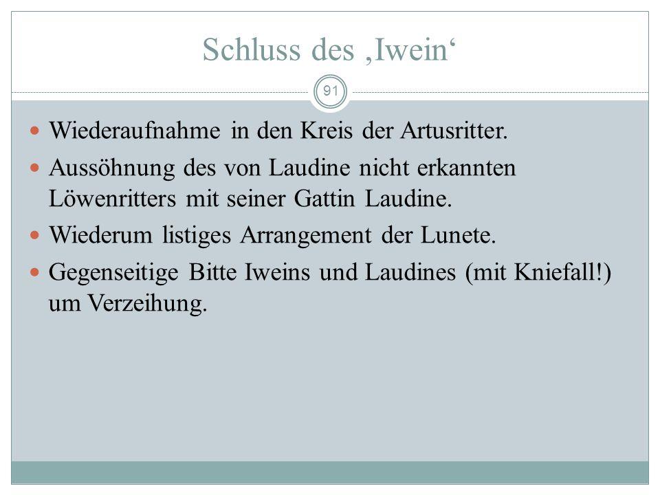 90 II. Handlungszyklus Löwenritter-Aventiuren - Lunete im Gefängnis – Hilfeversprechen - - Kampf mit dem Riesen Harpin (Zeitnot) - Lunetes Befreiung Z