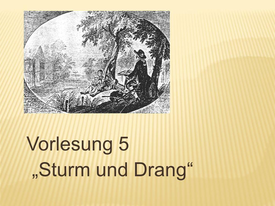 Vorlesung 5 Sturm und Drang