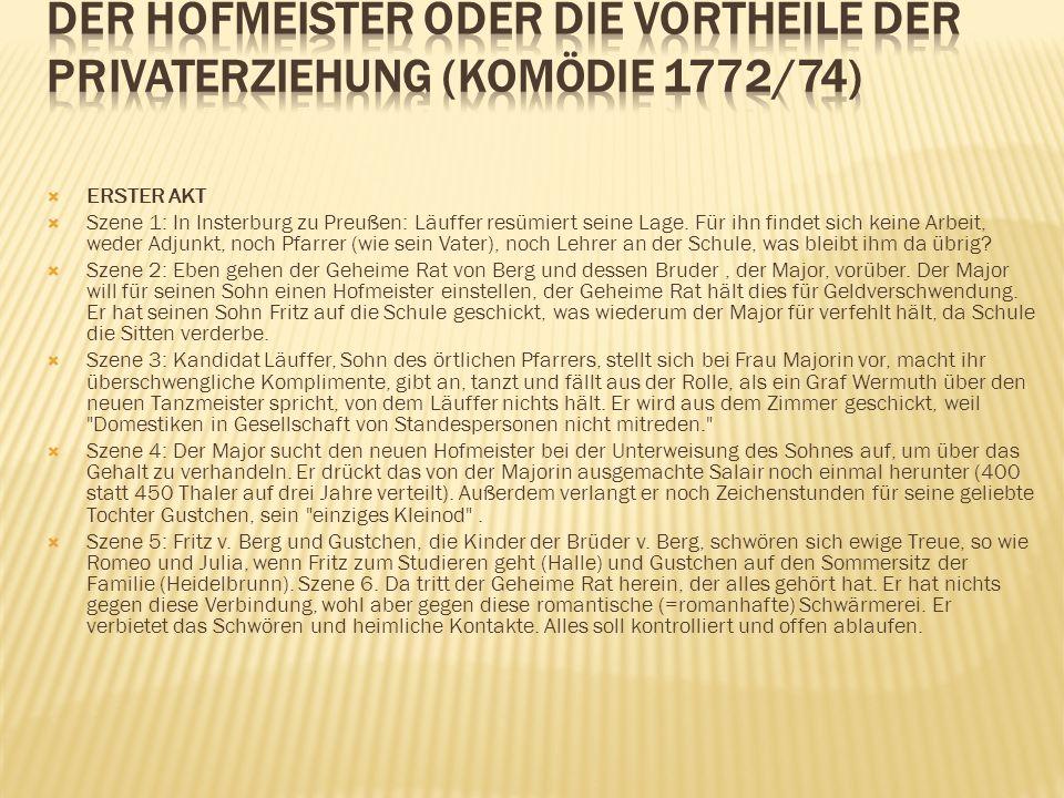 ERSTER AKT Szene 1: In Insterburg zu Preußen: Läuffer resümiert seine Lage. Für ihn findet sich keine Arbeit, weder Adjunkt, noch Pfarrer (wie sein Va