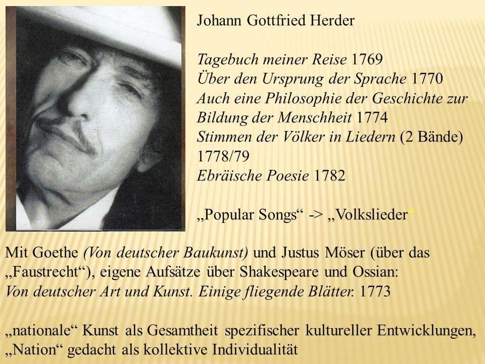 Mit Goethe (Von deutscher Baukunst) und Justus Möser (über das Faustrecht), eigene Aufsätze über Shakespeare und Ossian: Von deutscher Art und Kunst.