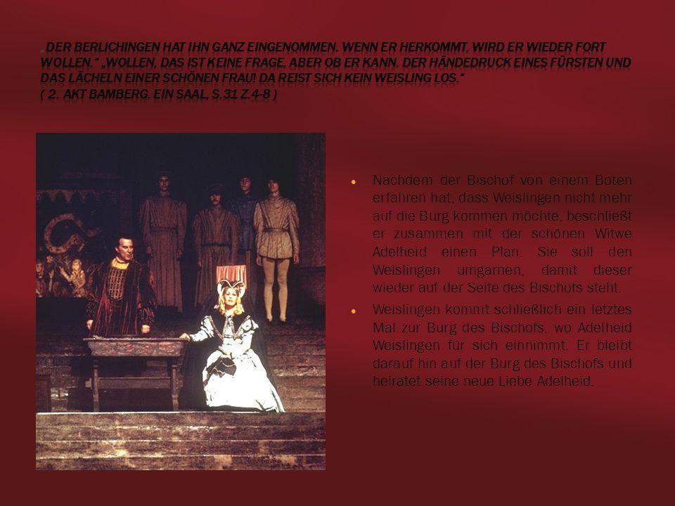 von Charlotte, Michèl & Mari - Deutsch-LK 222 Sturm & Drang Nachdem der Bischof von einem Boten erfahren hat, dass Weislingen nicht mehr auf die Burg