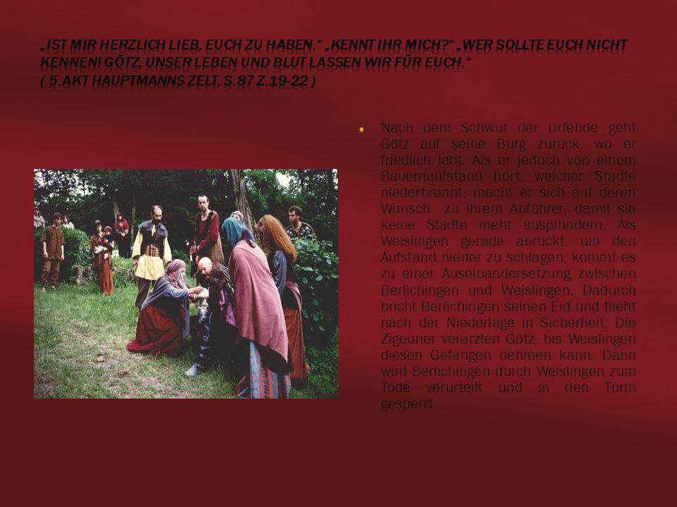 von Charlotte, Michèl & Mari - Deutsch-LK 222 Sturm & Drang Nach dem Schwur der Urfehde geht Götz auf seine Burg zurück, wo er friedlich lebt. Als er