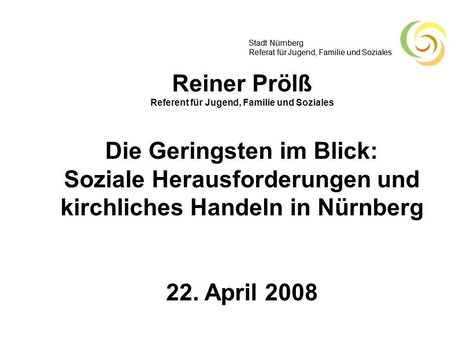 Stadt Nürnberg Referat für Jugend, Familie und Soziales Ausgabenentwicklung Grundsicherung für Erwerbsfähige 2004 (altes Recht) 30,6 Mrd.