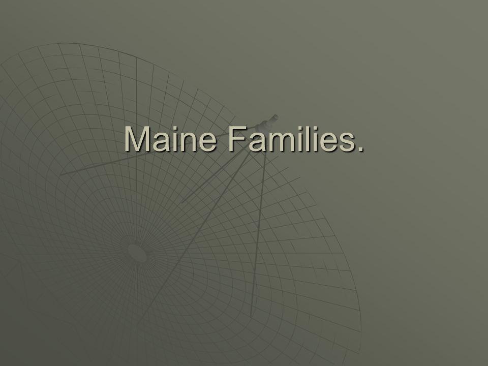 Maine Families.