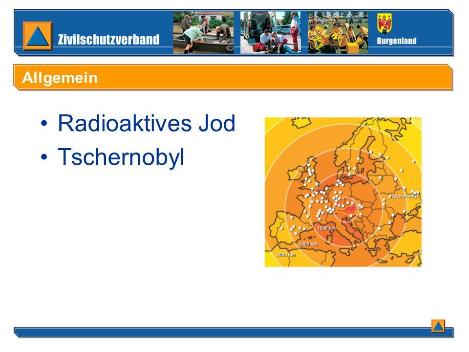 Radioaktives Jod Tschernobyl Allgemein