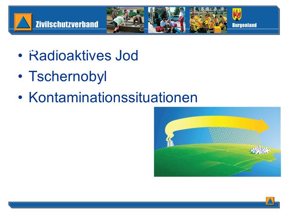 Radioaktives Jod Tschernobyl Kontaminationssituationen Allgemein