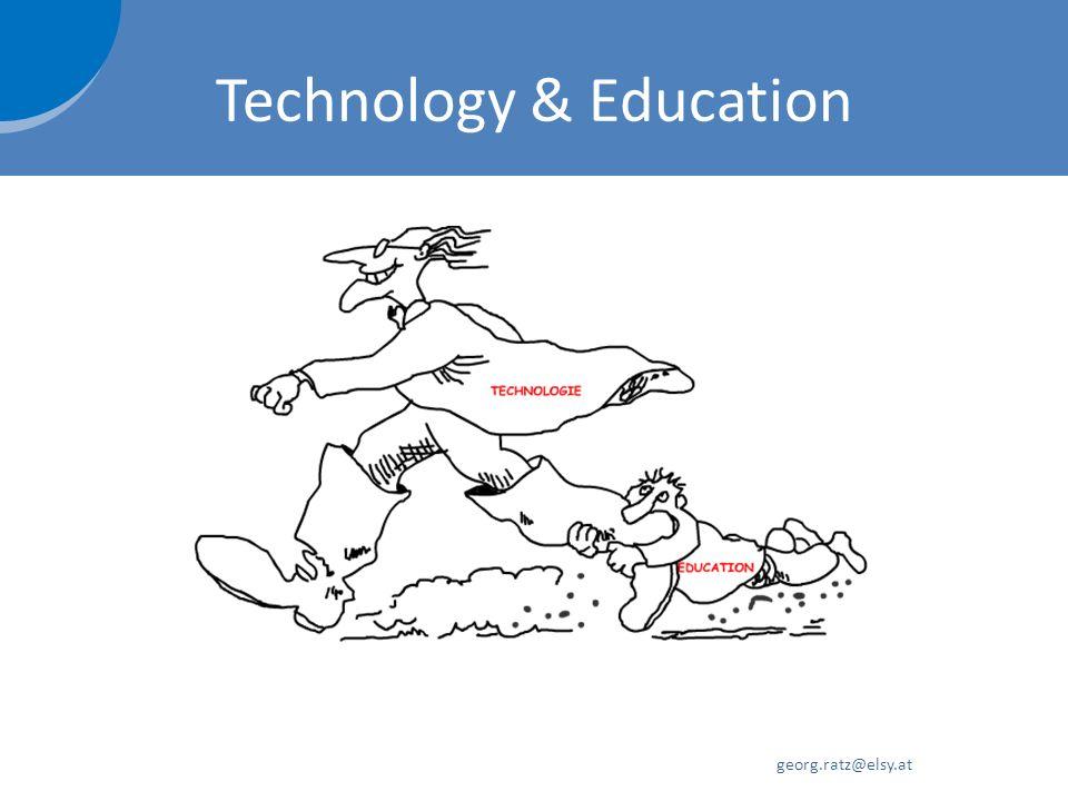 Technology & Education georg.ratz@elsy.at