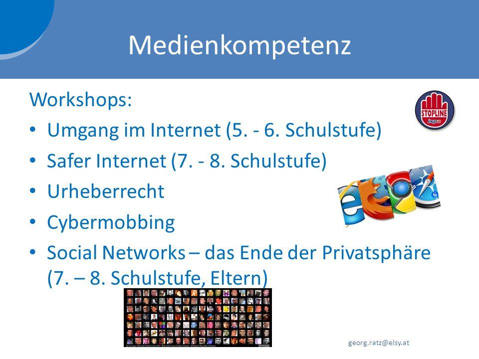 Medienkompetenz Workshops: Umgang im Internet (5. - 6. Schulstufe) Safer Internet (7. - 8. Schulstufe) Urheberrecht Cybermobbing Social Networks – das